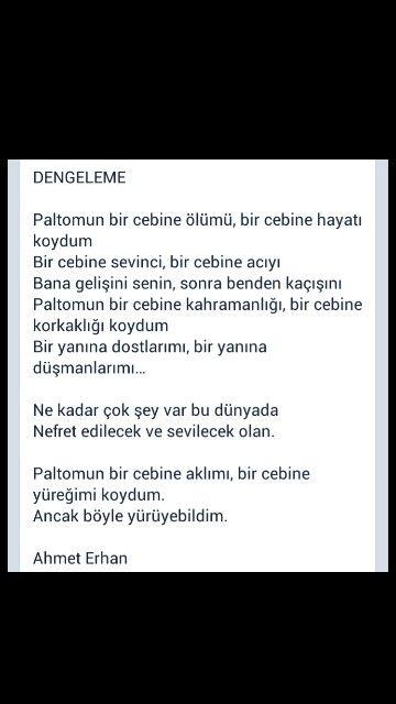 ... Paltomun bir cebine aklımı, bir cebine yüreğimi koydum. ... Ahmet Erhan