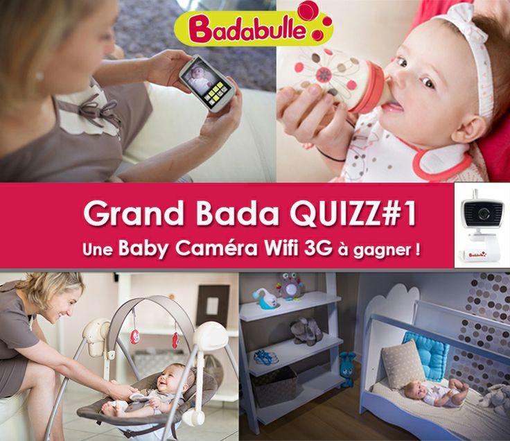 Grand bada Quizz #1 : gagnez une Baby Caméra Wifi 3G en répondant à un petit quizz sur la page Facebook de Badabulle !
