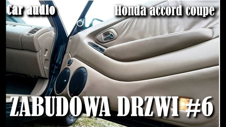 Zabudowa drzwi #6 Honda accord coupe/Custom Door Panels