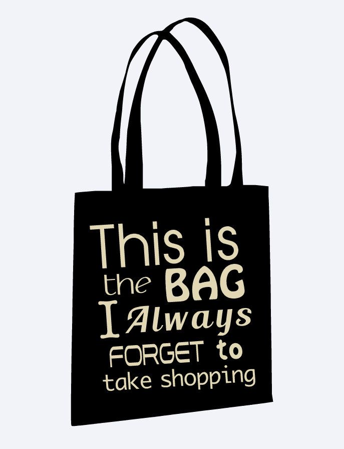 29 best Slogan Bags images on Pinterest | Canvas tote bags, Bag ...