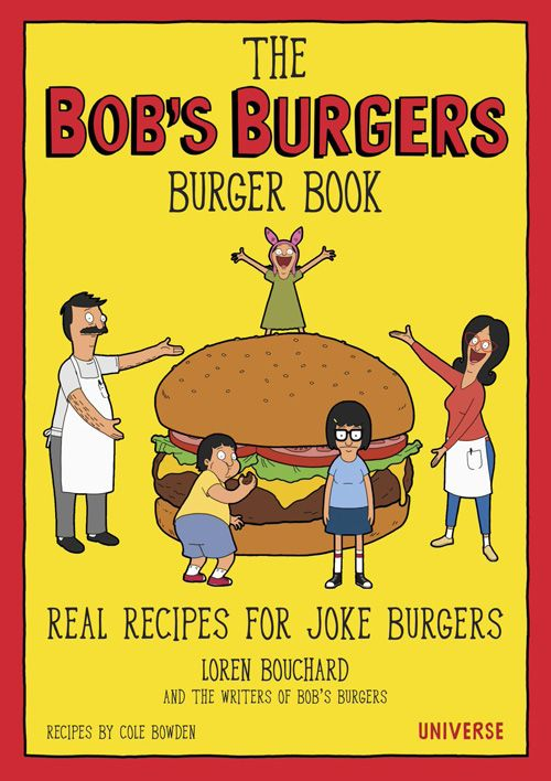 The Bobs Burgers Burger Book http://geekxgirls.com/article.php?ID=8150
