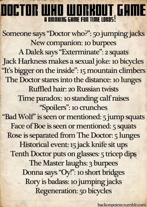 Different Doctor Who workout. This can't workout. Everytime Rory is shown I'll have to do 10 jumping jacks. Hm, that's weird.