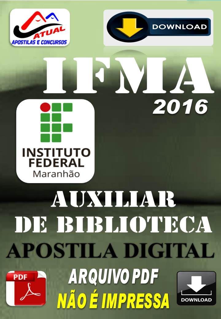 Apostila Digital Concurso IFMA Auxiliar de Biblioteca 2016