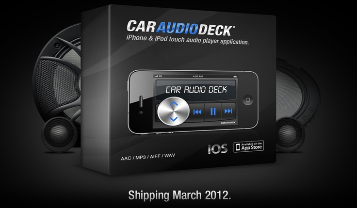 Car Audio Deck for iPhone and iPod touch. Coming March 2012.