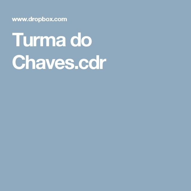 Turma do Chaves.cdr