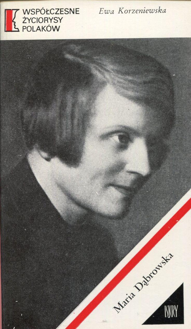 """""""Maria Dąbrowska"""" Ewa Korzeniewska Cover by Jerzy Jaworowski Book series Współczesne Życiorysy Polaków Published by Wydawnictwo Iskry 1976"""