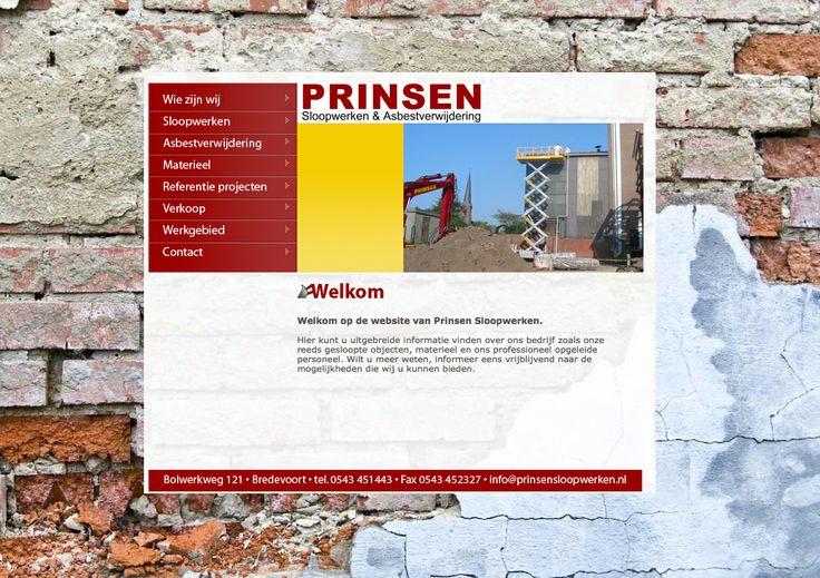Website voorPrinsen sloopwerken & asbestverwijdering.  http://www.prinsensloopwerken.nl