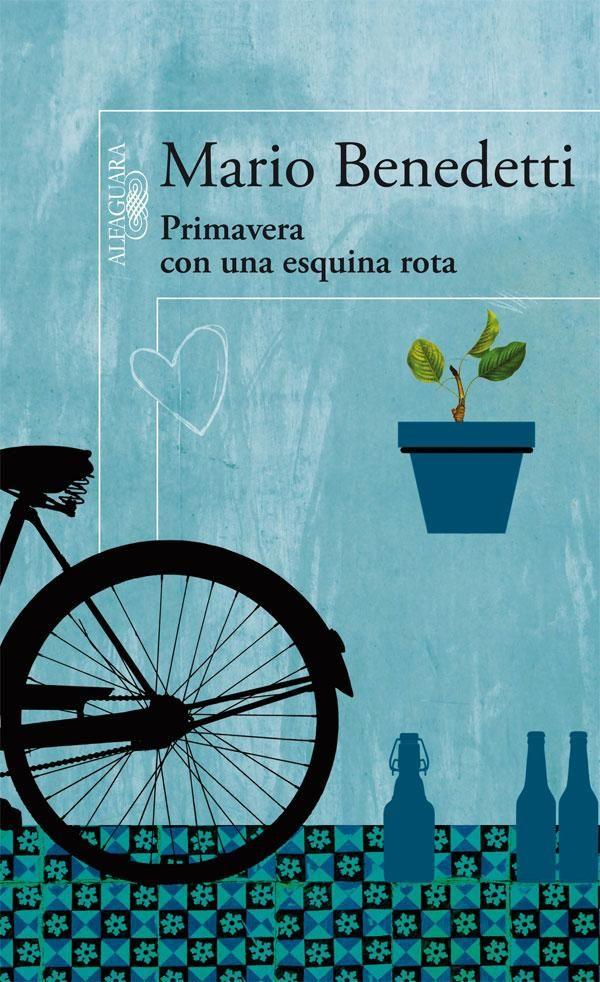 Primavera con una esquina rota. Mario Benedetti