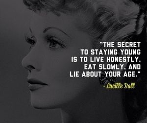 Lucille Ball-and I swear to God I would never have believed that she was in her 40s during I Love Lucy if I hadn't read it.