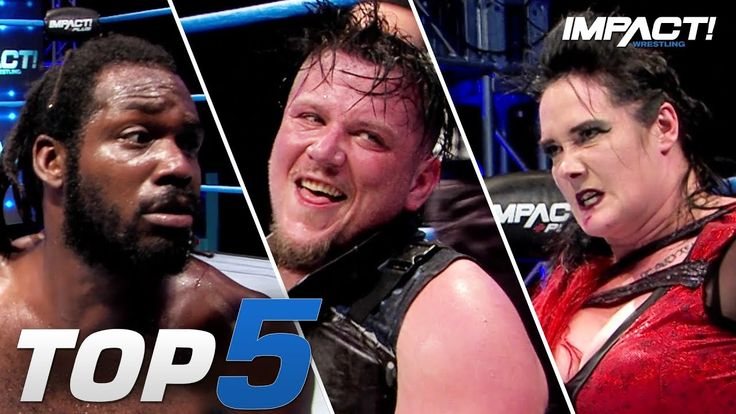 Top 5 MustSee Moments from IMPACT Wrestling CALI COMBAT