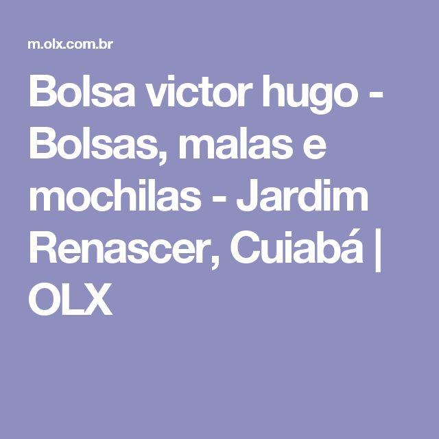 Bolsa victor hugo - Bolsas, malas e mochilas - Jardim Renascer, Cuiabá | OLX