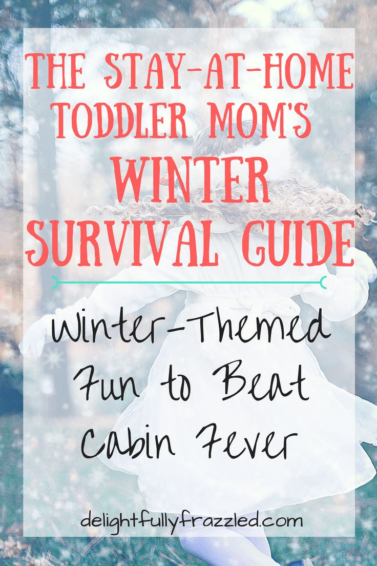 The Stay-At-Home Mom's Winter Survival Guide | A list of the best winter-themed activities and crafts for toddlers and preschoolers! | Round-Up Post | Winter Activities | Cabin Fever | Toddler Learning Activities | Sensory Play | Mom Blog
