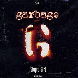 """Черновая демо-версия песни """"Stupid Girl"""" была готова задолго до того, как Ширли Мэнсон стала вокалисткой рок-группы Garbage. Но вполне возмо..."""