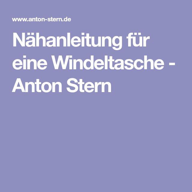 Nähanleitung für eine Windeltasche - Anton Stern