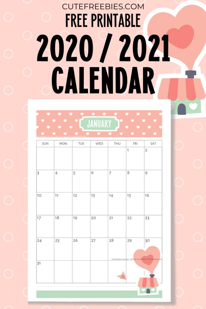 Free Printable 2020 2021 Calendar Super Cute Cute Freebies For You In 2020 Planner Printables Free Monthly Calendar Printable Planner Calendar Printables
