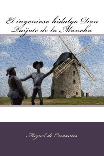 PDF DOWNLOAD El ingenioso hidalgo Don Quijote de la Mancha (Spanish Edition) Free PDF - ePUB - eBook Full Book Download Get it Free >> http://library.com-getfile.network/ebook.php?asin=1979082332 Free Download PDF ePUB eBook Full Book El ingenioso hidalgo Don Quijote de la Mancha (Spanish Edition) pdf download and read online