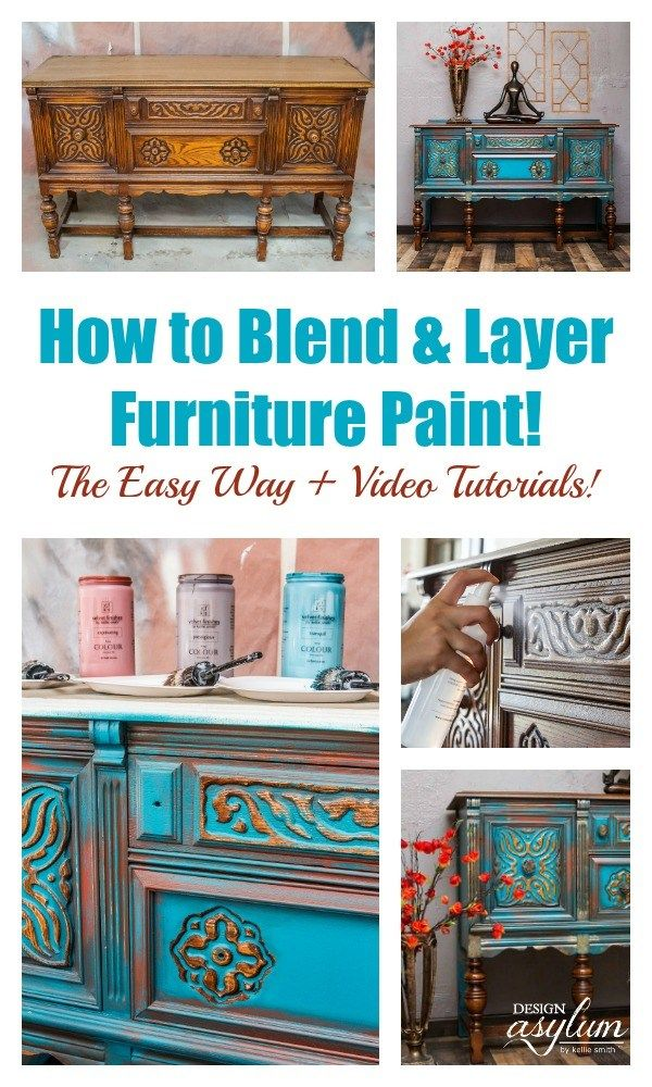 How To Blend And Layer Furniture Paint Design Asylum Blog By Kellie Smith Painting Furniture Diy Painted Furniture Furniture Makeover