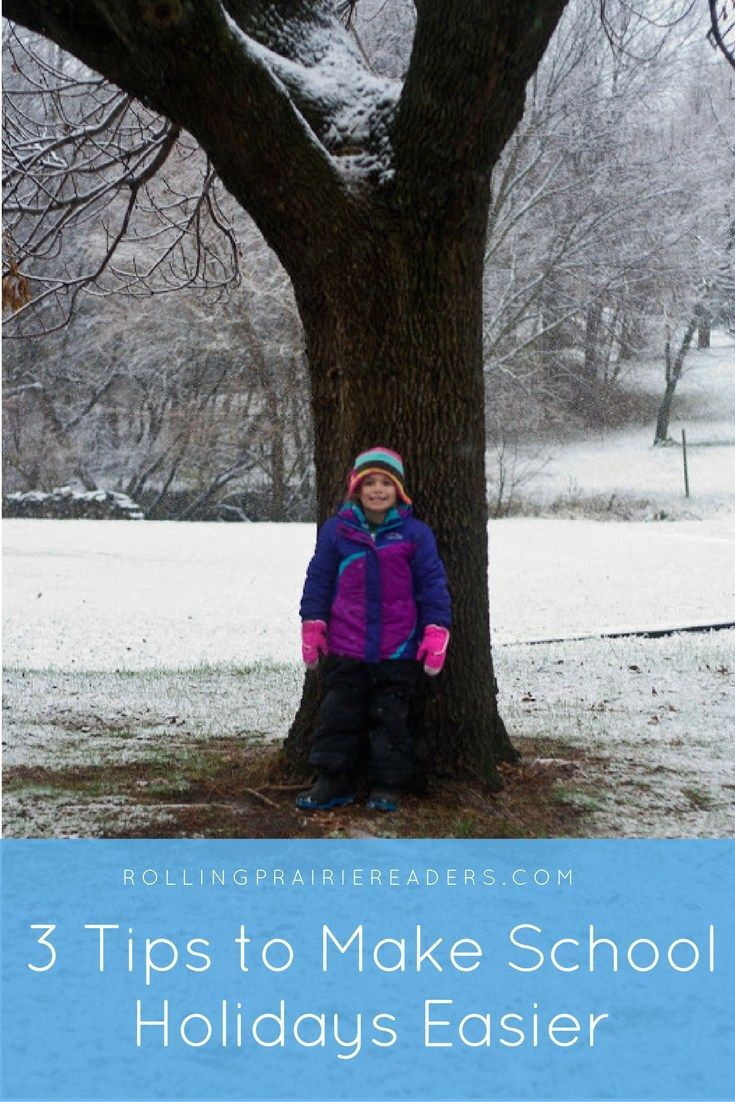 3 Tips to Make School Holidays Easier   activities for kids, family activities, holidays, raising children, fall, winter, design your day, free printables