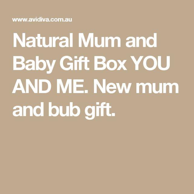Natural Mum and Baby Gift Box YOU AND ME. New mum and bub gift.