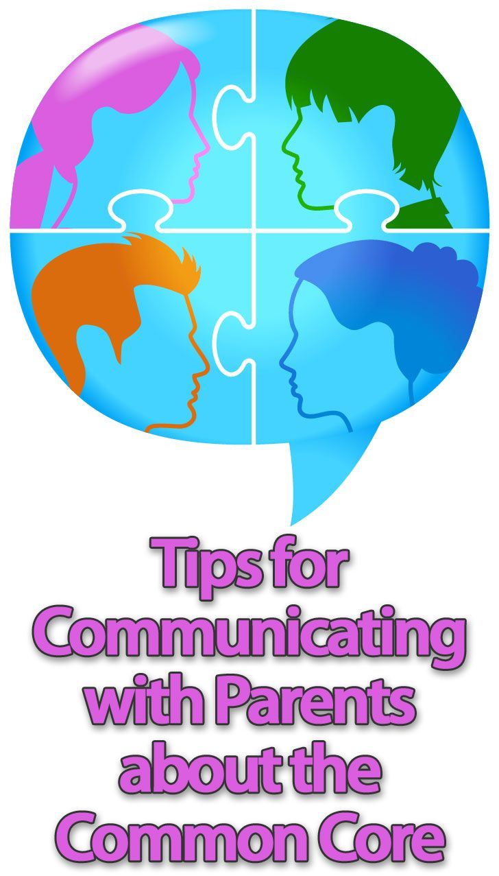 Tips for Communicating With Parents About the Common Core >> Eye On Education