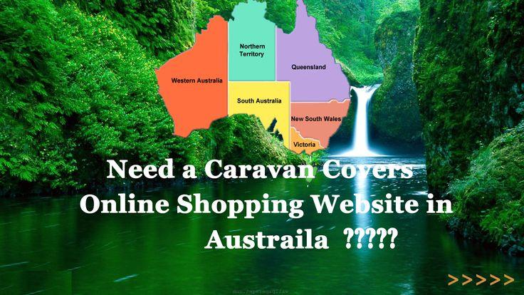 Need a Caravan Covers online Shopping Website in Australia ?????