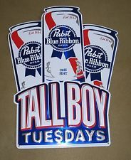 "PABST BLUE RIBBON TALLBOY TUESDAYS TIN DISPLAY BEER SIGN  17"" X 13"""