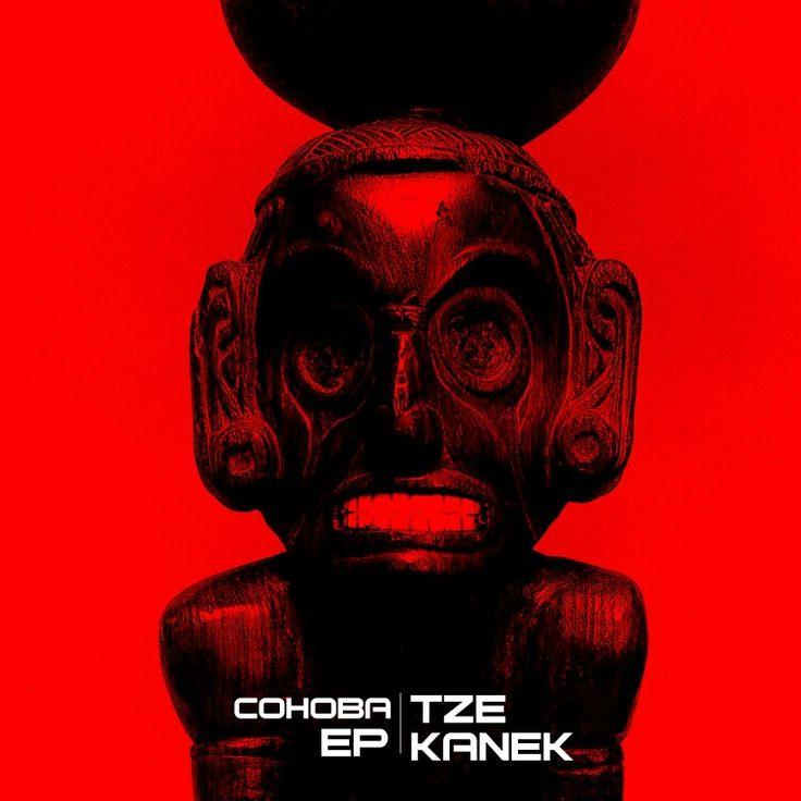 Tze Kanek - Cohoba EP