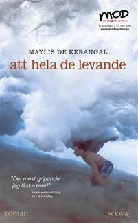 http://www.adlibris.com/se/organisationer/product.aspx?isbn=918764875X | Titel: Att hela de levande - Författare: Maylis de Kerangal - ISBN: 918764875X - Pris: 48 kr