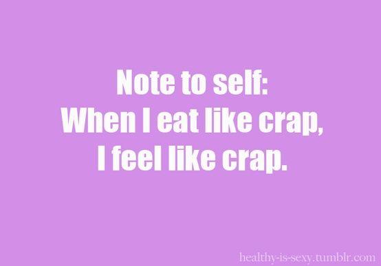 Feel like crap.