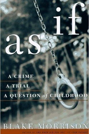 As If by Blake Morrison | 18 Creepily Fascinating True Crime Books You Really Need To Read