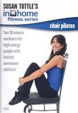 Susan Tuttle's in Home Fitness: Chair Pilates [DVD] [2009]
