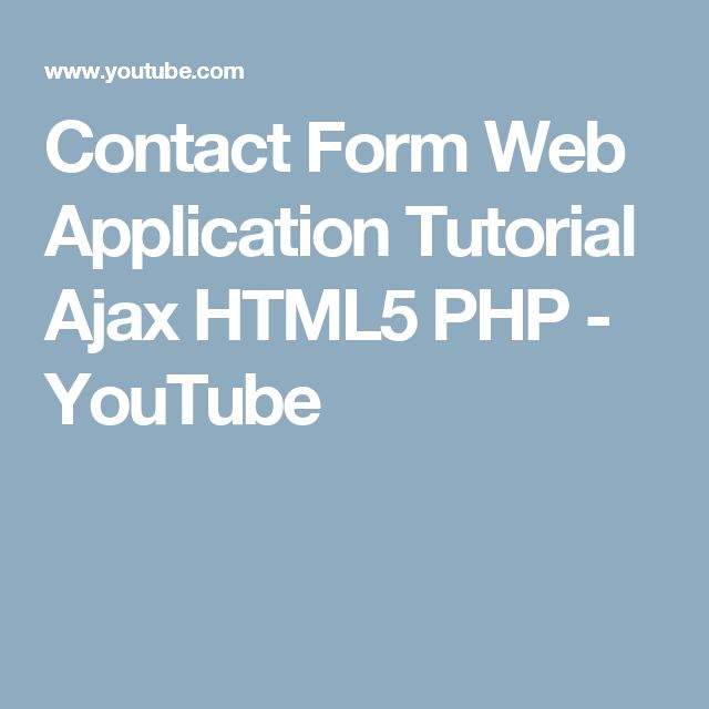 Contact Form Web Application Tutorial Ajax HTML5 PHP - YouTube