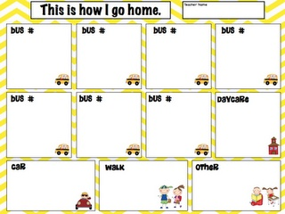 Transportation Sheet.  Keep track of how students get home.