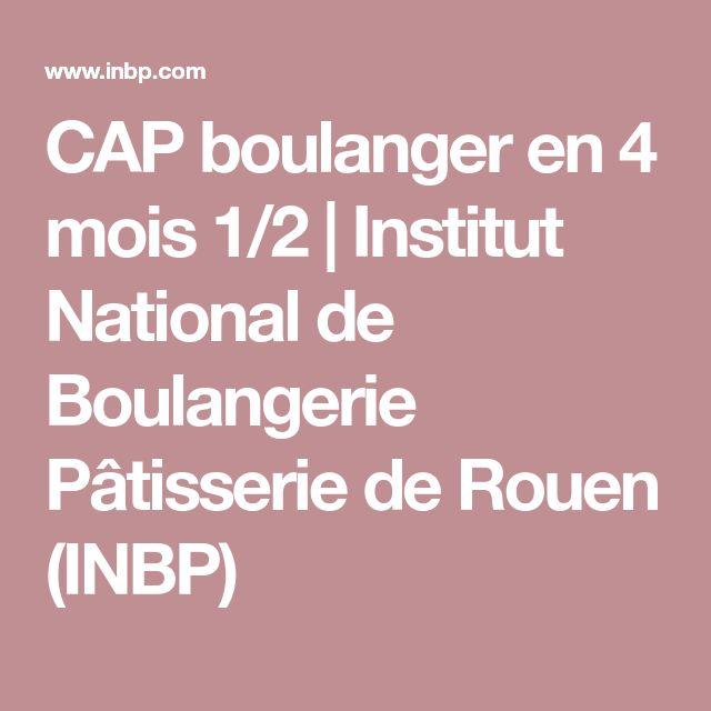 CAP boulanger en 4 mois 1/2 | Institut National de Boulangerie Pâtisserie de Rouen (INBP)