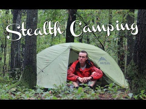 50 Stealth Camping Super Tips - Wild Camping / Stealth Camping