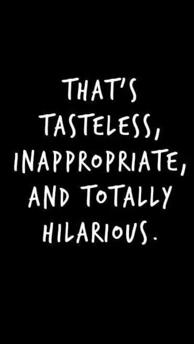 Totally me! I know I laugh at things I shouldn't. Bahahahahaha!!!