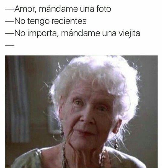 #MandameUnaViejita