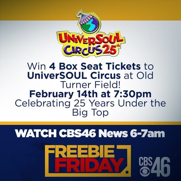 Freebie Friday: Enter to win 4 box seat tickets to UniverSOUL Circus at Old Turner Field!!