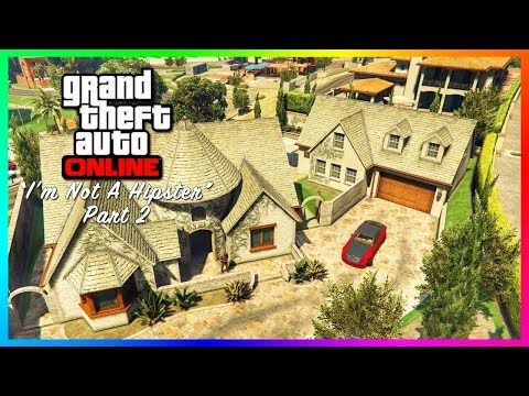"""nice GTA Online """"I'm Not A Hipster"""" DLC Update Part 2 - NEW Mansions Found, Foreclosed Properties & MORE!"""