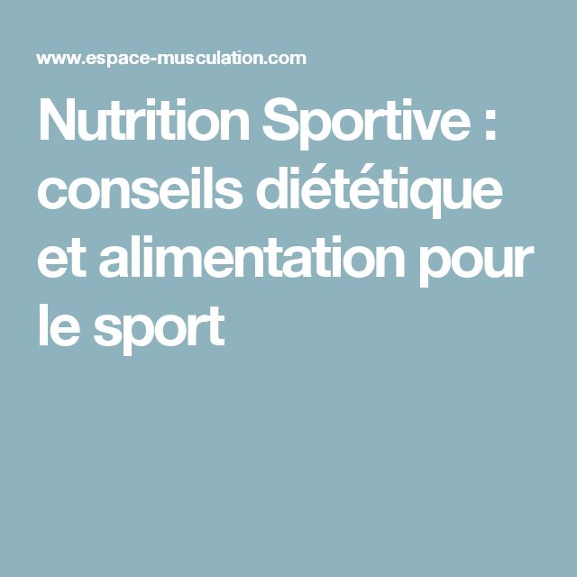 Extrêmement Les 25 meilleures idées de la catégorie Nutrition sportive sur  TD93