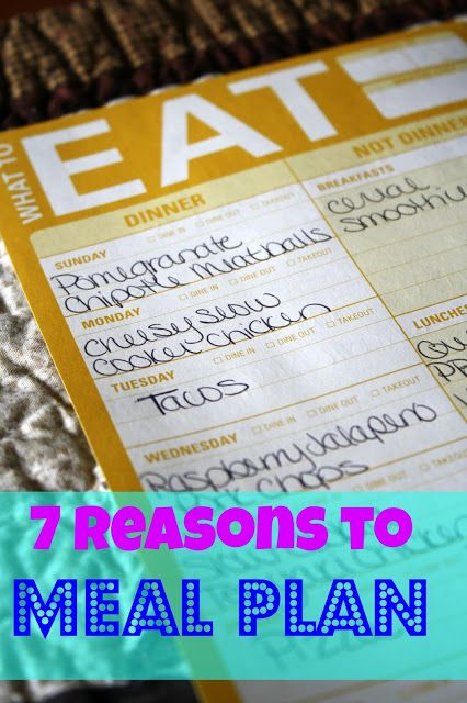 7 Reasons to Meal Plan
