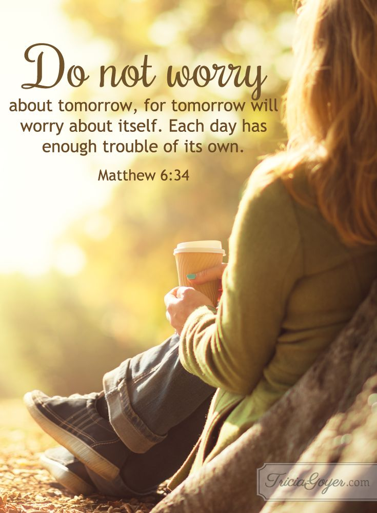 Don T Worry About Tomorrow Bible Quote: 865 Best Bible Verses, Quotes And Sayings Images On