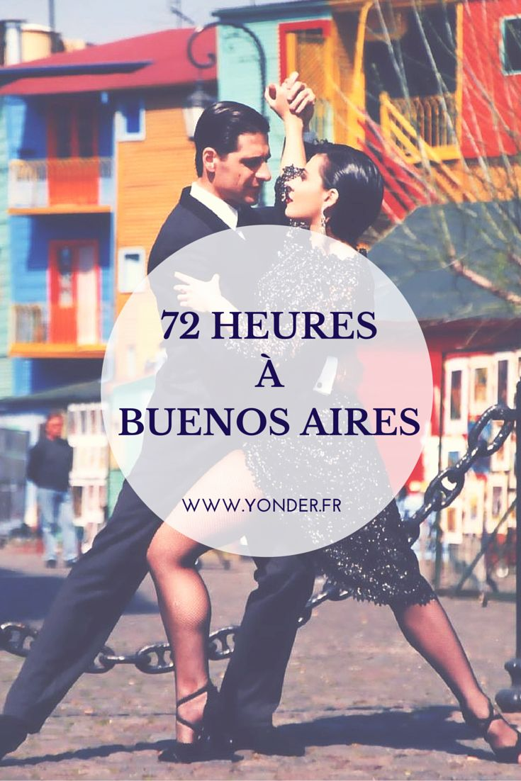 72 heures à Buenos Aires / Yonder