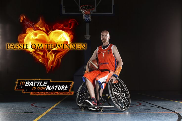 Mark Aalders - Wheelchair Basketball Netherlands 'To battle is our nature' Rolstoelbasketbal [Passion to win]