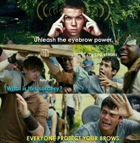 Will Poulter has magical eyebrows. << They're like small flying birds... wild and free...