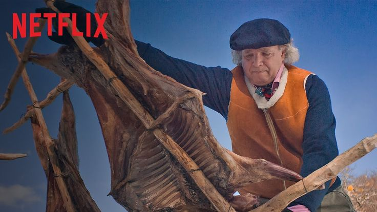 /|\ Francis Mallmann /|\ let's make fire and break bread /|\ shall we? /|\  Chef's Table - S1E3 - Netflix [HD]
