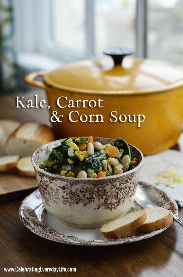 Kale, Carrot & Corn Soup Recipe, Late Summer Entertaining