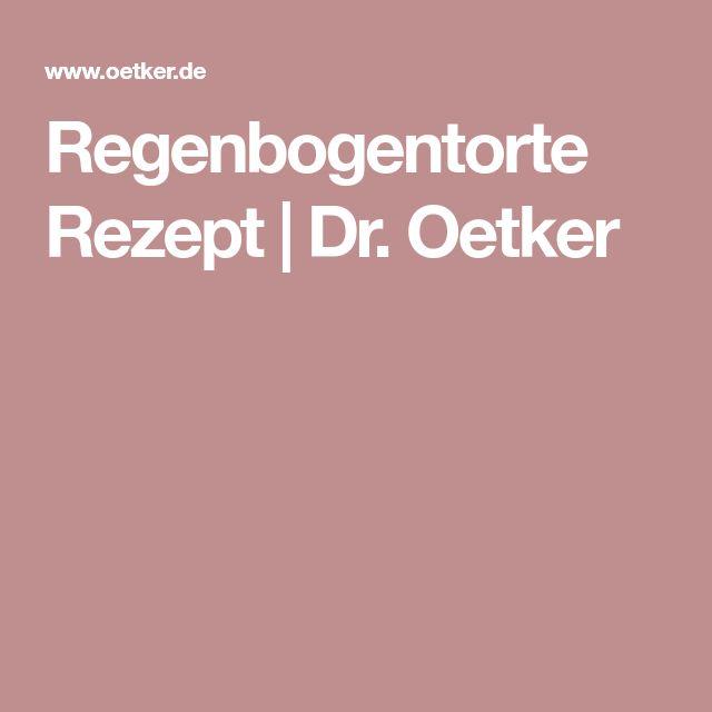 Regenbogentorte Rezept | Dr. Oetker