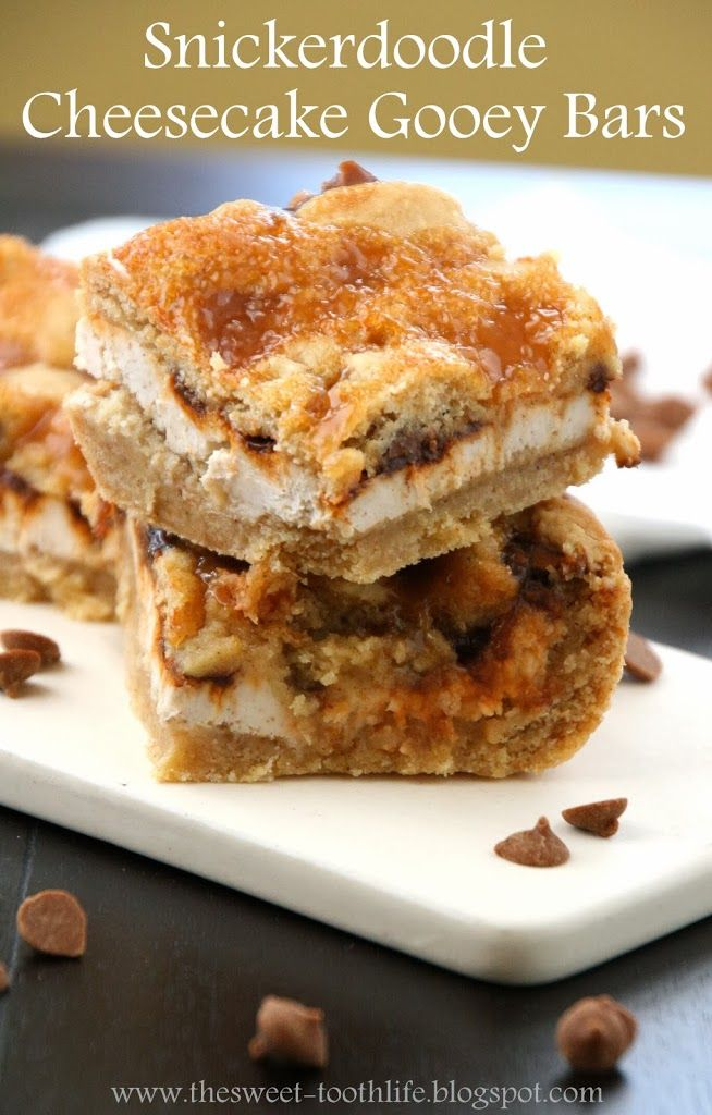 """Snickerdoodle Cheesecake Gooey Bars - Mix 1box white or yellow cake mix, 1/2c butter-melted, 1egg, 1tsp cinnamon. Spread into 9"""" pan, reserving 1c. of the mixture. Beat 8oz softened cream cheese, 1-2Tbsp sugar, 1/4tsp cinnamon. Spread over cake layer. Sprinkle with 1/2c cinnamon chips. Press remaining cake mixture on top. Drizzle with 1/4c caramel sauce. Bake @ 350 25-30min. Refrigerate at least 4hrs."""