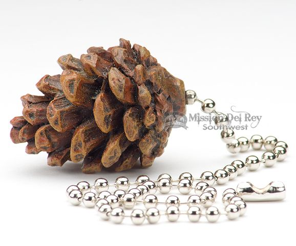 "Mission Del Rey Southwest - Rustic Ceiling Fan Chain Pull 1.5"" -Pine Cone (cp6), $9.95 (http://www.missiondelrey.com/rustic-ceiling-fan-chain-pull-1-5-pine-cone-cp6/)"